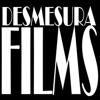 Desmesura Films