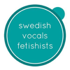 Swedish Vocals Fetishists