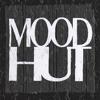 Mood Hut
