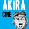 Akira Cine