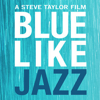 Blue Like Jazz The Movie