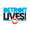 Detroit Lives!