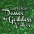 Dance the Goddess Videos