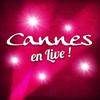 Cannes en LIVE !
