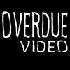OVERDUEvideo
