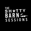 Shitty Barn Sessions