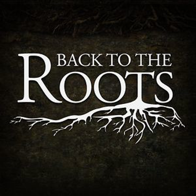 Image result for BACK TO ROOTS