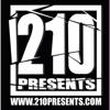 210 PRESENTS
