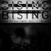 BISING, The Documentary
