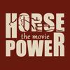 Horsepower the Movie