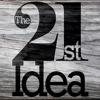 The 21st Idea