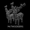 Mr Twodeers