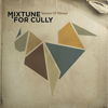 Mixtune for Cully