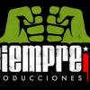 SiEmPrE iR!! producciones