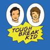 Tough Break Kid