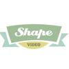 Shape Video