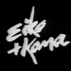 Eiko and Koma