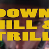 Downhill and Trill