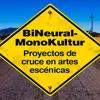 BiNeural-MonoKultur