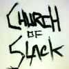 Church of Slack