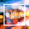 trey taylor