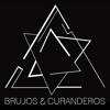 Brujos & Curanderos