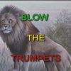 Blow the Trumpets