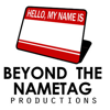 Beyond the Nametag Productions