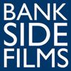 Bankside Films