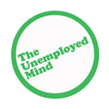 The Unemployed Mind