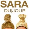 SARA DU|JOUR