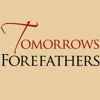 Tomorrow's Forefathers, Inc.