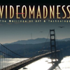 Video Madness