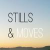 Stills snd Moves