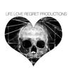 LifeXLoveXRegretX