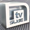 SLIDE IN TV