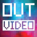 outvideo
