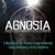 Agnosia Festival