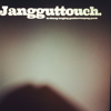 Jangguttouch