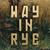 Way in Rye Film