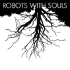 Robots With Souls