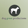 Dog Green Productions