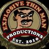 Explosive Thin Man