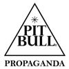 PIT BULL PROPAGANDA.
