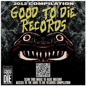 Profile picture for Good to Die Records