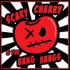 Scary Cherry