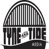 TYNE AND TIDE MEDIA