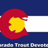 Colorado Trout Devotee