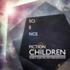 Science Fiction Children