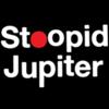 Stoopid Jupiter